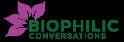 Biophilic Conversations